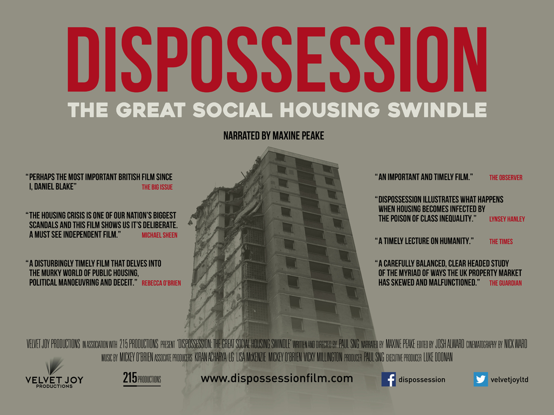 Dispossession sign: The Great Social Housing Swindle (Paul Sng, 2017)